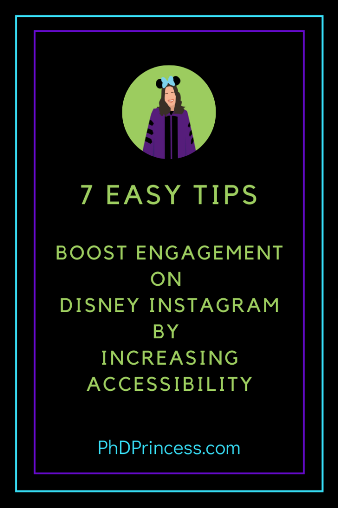 7 Tips to Make Your Disney Instagram More Accessible and Boost Engagement