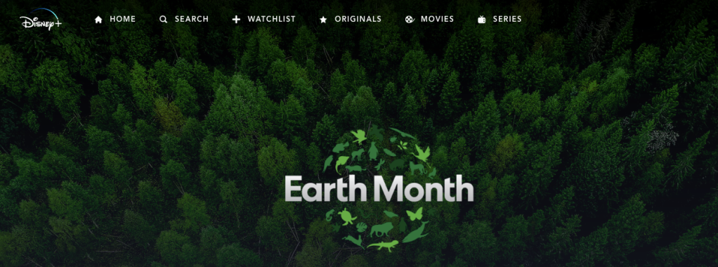 Screenshot of Disney+ Earth Month Collection with lots of trees and stylize earth made of green animal silhouettes around text that says Earth Month