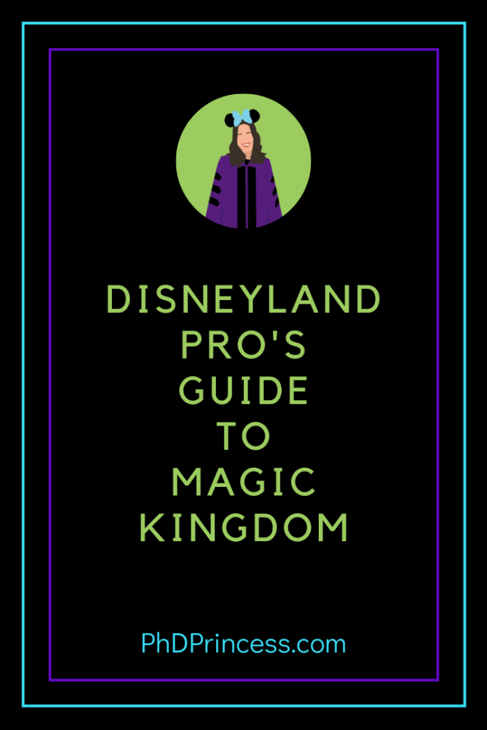 Disneyland Pro's Guide to Magic Kingdom